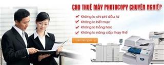 Dịch vụ cho thuê máy Photocopy Uy tín - Chất lượng - Giá tốt